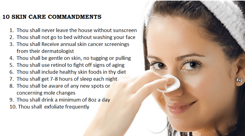 10 Commandments of Great Skin Care