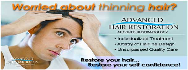 Worried about thinning hair? Worry no more, come to Contour Dermatology.