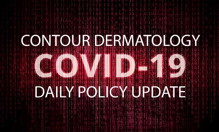 Contour Dermatology's Daily COVID-19 Update