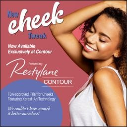 Restylane Contour for Cheeks