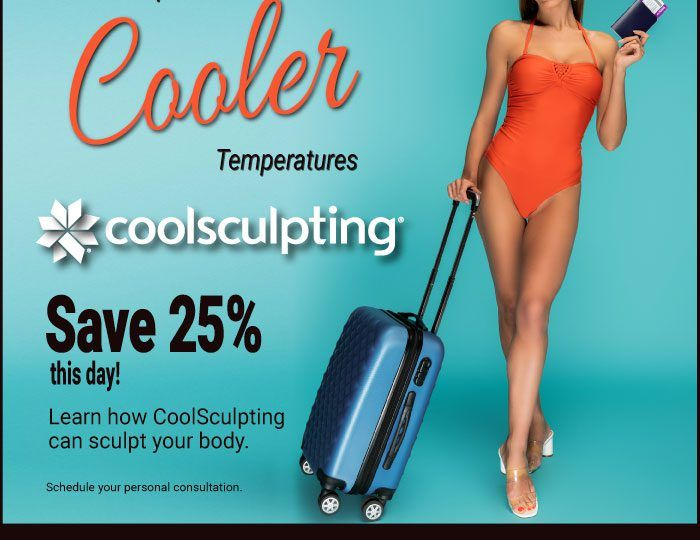 Oct. 27 is dedicated to CoolSculpting consultations 8 a.m.— 2 p.m. If you've been thinking about CoolSculpting don't miss it with 25% off!